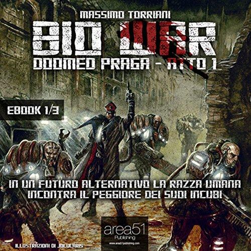 bio-war-doomed-praga-atto-1-bio-war-doomed-prague-act-1