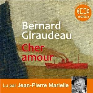 Cher amour | Livre audio