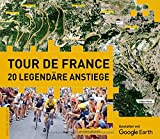 Tour de France - 20 legendäre Anstiege