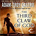 The Third Claw of God: Andrea Cort, Book 2 Hörbuch von Adam-Troy Castro Gesprochen von: Kathe Mazur