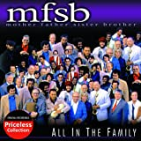 All in the Familypar M.F.S.B.