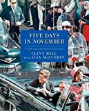 img - for Five Days in November by Clint Hill (2013-11-19) book / textbook / text book