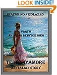Terra d'Amore. An Italian Story. Part...