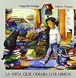 La Nina que Odiaba los Libros/ The Girl Who Hated Books (Albumes Ilustrados) (Spanish Edition)