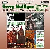 Gerry Mulligan All Star Groups - Three Classic Albums Plus (Mulligan Meets Monk / Gerry Mulligan Meets Stan Getz / The Gerry Mulligan-Paul Desmond Quartet)