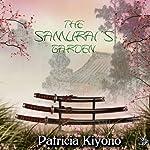 The Samurai's Garden | Patricia Kiyono