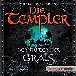 Der Hüter des Grals (Die Templer) | Michael P. Spradlin
