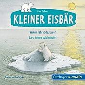 Wohin fährst du, Lars? / Lars, komm bald wieder! (Kleiner Eisbär) | Hans de Beer