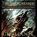 The Swordbearer (       UNABRIDGED) by Glen Cook Narrated by Jeremy Arthur