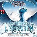 Das Lied des Eisdrachen Hörbuch von George R. R. Martin Gesprochen von: Reinhard Kuhnert