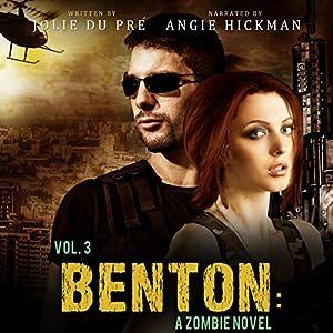 Benton, Volume Three: A Zombie Novel Audiobook