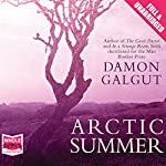 Arctic Summer | Damon Galgut