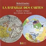 La bataille des cartes : Analyse critique des visions du monde