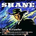 Shane Hörbuch von Jack Schaefer Gesprochen von: Grover Gardner
