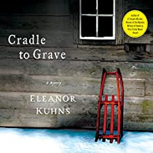 Cradle to Grave (       UNABRIDGED) by Eleanor Kuhns Narrated by Susie Berneis