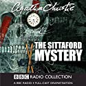 The Sittaford Mystery (Dramatised)  by Agatha Christie Narrated by John Moffatt, Stephen Tompkinson