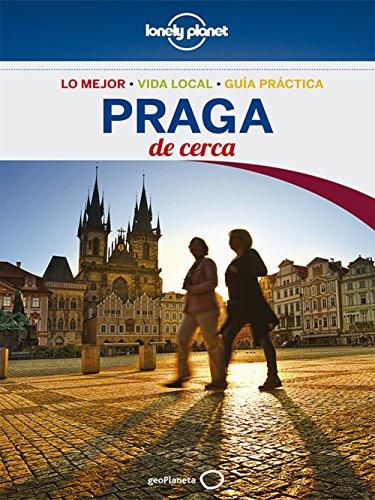 Praga De cerca 4 (Lonely Planet) (Guías De cerca Lonely Planet)