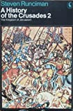 Image of History of the Crusades: The Kingdom of Jerusalem v. 2 (Pelican)