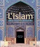 L'Islam - Arts & Civilisations