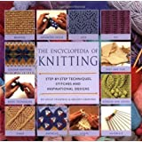 Encyclopedia of Knitting: Step-by-step Techniques, Stitches and Inspirational Designsby Lesley Stanfield