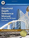 img - for Structural Depth Reference Manual for the Civil PE Exam, 4th ed. book / textbook / text book