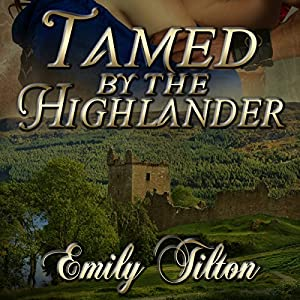 Tamed by the Highlander Audiobook