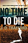 No Time To Die (Michael Collins Legal Thriller) (Volume 2)