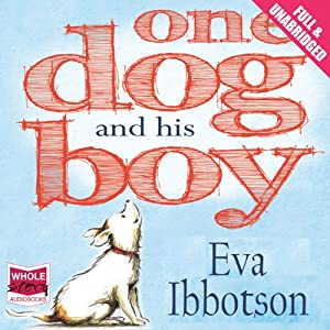 One Dog and His Boy Audiobook