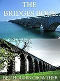 The Bridges Book (HC Picture Books 17)