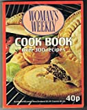Womans Weekly Cook Book Over 300 Recipes Womans Weekly