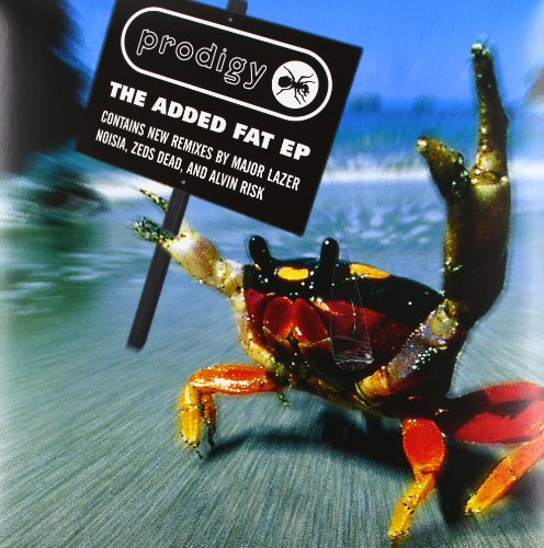 The Prodigy - The Added Fat EP - Zortam Music