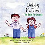 img - for Bobby and Mandee's Too Solid for Suicide book / textbook / text book