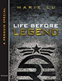 Life Before Legend: Stories of the Criminal and the Prodigy