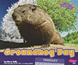 Groundhog Day (Let s Celebrate)