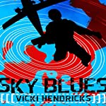 Sky Blues | Vicki Hendricks