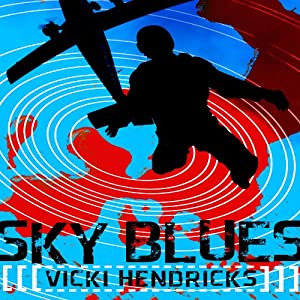 Sky Blues | [Vicki Hendricks]