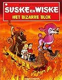 Het bizarre blok: huiver gezellig mee (Suske en Wiske (317))