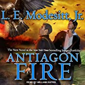Antiagon Fire: Imager Portfolio, Book 7 | L. E. Modesitt, Jr.