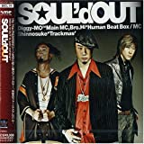 戦士達 天使達 〜Livin' for Today〜♪SOUL'd OUT