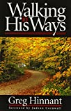 img - for Walking In His Ways book / textbook / text book