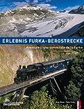 Erlebnis Furka-Bergstrecke: Aventure Ligne sommitale de la Furka