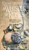 Whisper of Roses (0553294083) by Medeiros, Teresa