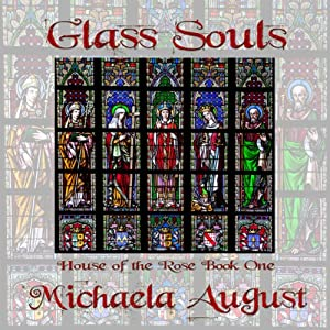 Glass Souls | [Michaela August]