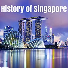 History of Singapore Audiobook by Arnold Thomas Narrated by Kevin Theis