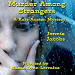 Murder Among Strangers: The Kate Austen Mystery Series Book 4 | Jonnie Jacobs