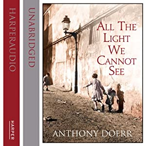 All the Light We Cannot See | [Anthony Doerr]