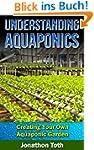 Understanding Aquaponics - Creating Y...