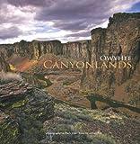 Owyhee Canyonlands (0870044648) by Fox, William