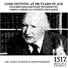 Lord Denning at 100 Years of Age: English Parliamentary Sovereignty v. American Constitutionalism Vortrag von John Warwick Montgomery Gesprochen von: John Warwick Montgomery