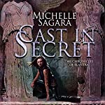Cast in Secret: Chronicles of Elantra, Book 3 | Michelle Sagara